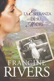 El Legado de Marta #1: La Esperanza de su Madre  (Martha's Legacy #1: Her Morther's Hope)  -     By: Francine Rivers