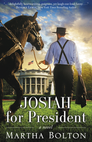 Josiah for President    -              By: Martha Bolton