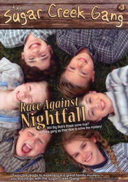 The Sugar Creek Gang #3: Race Against Nightfall, DVD  -