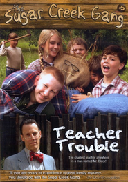 The Sugar Creek Gang #5: Teacher Trouble, DVD   -