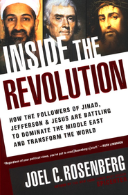 Inside the Revolution  -     By: Joel C. Rosenberg