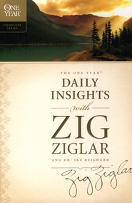 The One Year Daily Insights with Zig Ziglar  -     By: Zig Ziglar, Dwight Reighard