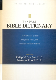 Tyndale Bible Dictionary  -     By: Walter A. Elwell, Philip W. Comfort
