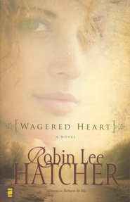 Wagered Heart - eBook  -     By: Robin Lee Hatcher