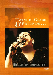 Twinkie Clark & Friends Live In Charlotte   -     By: Twinkie Clark