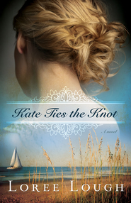Kate Ties The Knot - eBook  -     By: Loree Lough