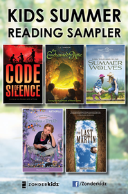 Kids Summer Reading Sampler 2012 (free ebook) - eBook  -     By: Zondervan