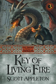 The Key of Living Fire - eBook  -     By: Scott Appleton