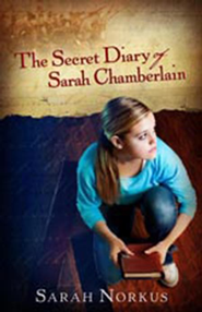 The Secret Diary of Sarah Chamberlain - eBook  -     By: Sarah Norkus