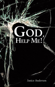 God, Help Me! - eBook  -     By: Janice Anderson