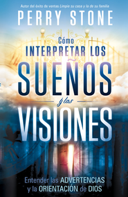 Como interpretar los suenos y las visiones - eBook  -     By: Perry Stone