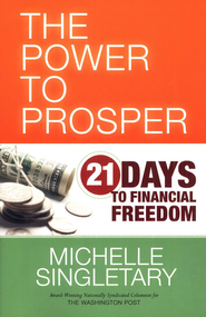 Power to Prosper: 21 Days to Financial Freedom   -              By: Michelle Singletary