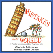 Mistakes That Worked        -     By: Charlotte Foltz Jones