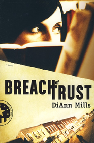 Breach of Trust, Call of Duty Series #1  -              By: DiAnn Mills