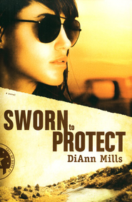 Sworn to Protect, Call of Duty Series #2   -     By: DiAnn Mills