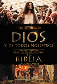 Una Historia de Dios y de Todos Nosotros: Edicion Juvenil, eLibro   (A Story of God and All of Us: Young Reader Edition, eBook)  -     By: Mark Burnett, Roma Downey, Martin Dugard