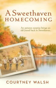 A Sweethaven Homecoming - eBook  -     By: Courtney Walsh