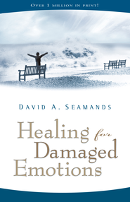 Healing for Damaged Emotions - eBook  -     By: David A. Seamands