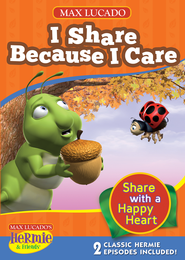 Hermie and Friends: I Share Because I Care DVD  -              By: Max Lucado