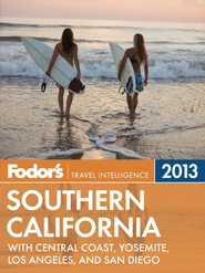 Fodor's Southern California 2013: with Central Coast, Yosemite, Los Angeles, and San Diego - eBook  -