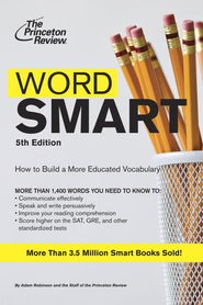 Word Smart, 5th Edition - eBook  -     By: Princeton Review