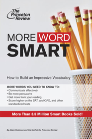 More Word Smart - eBook  -     By: Princeton Review