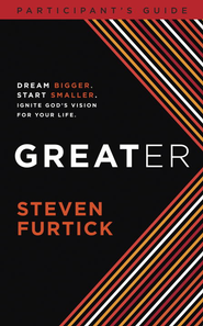 Greater DVD Participant's Guide - eBook  -     By: Steven Furtick