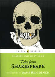 Tales from Shakespeare  -     By: Charles Lamb, Mary Lamb, Judi Dench