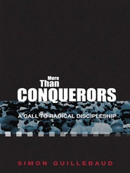 More than Conquerors: A Call to Radical Discipleship - eBook  -     By: Simon Guillebaud