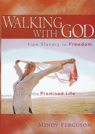 Walking With God, DVD   -     By: Mindy Ferguson