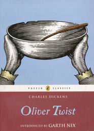 Oliver Twist  -     Edited By: Garth Nix     By: Charles Dickens