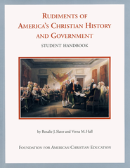 Rudiments of America's Christian History and Government   -     By: Rosalie J. Slater, Verna M. Hall