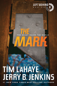 The Mark, Left Behind Series #8, Hardcover   -              By: Tim LaHaye, Jerry B. Jenkins