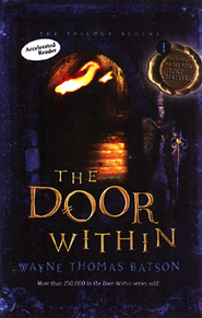 The Door Within, Door Within Trilogy Series #1   -              By: Wayne Batson