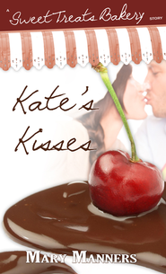 Kate's Kisses (Short Story) - eBook  -     By: Mary Manners