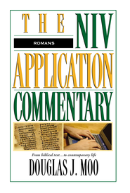 Romans: NIV Application Commentary [NIVAC] -eBook  -     By: Douglas J. Moo
