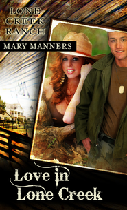 Love in Lone Creek (Short Story) - eBook  -     By: Mary Manners