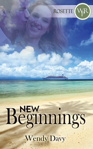 New Beginnings (Short Story) - eBook  -     By: Wendy Davy