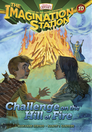 Adventures in Odyssey The Imagination Station® Series Challenge on the Hill of Fire eBook  -     By: Marianne Hering, Nancy Sanders