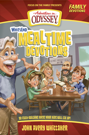 Whit's End Mealtime Devotions: 90 Faith-Building Ideas Your  Kids Will Eat Up! - eBook  -     By: Crystal Bowman & Tricia Goyer