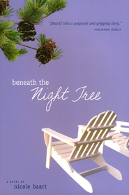 Beneath the Night Tree, Threads of Change Series #3  - Slightly Imperfect  -     By: Nicole Baart