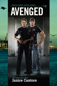 Avenged, Pacific Coast Justice Series #3 - eBook   -     By: Janice Cantore
