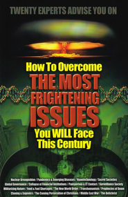 How to Overcome the Most Frightening Issues You Will Face This Century  -     By: Thomas Horn