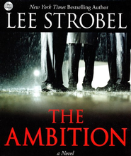 The Ambition, CD  -     By: Lee Strobel
