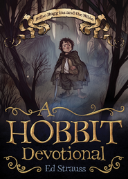 A Hobbit Devotional: Bilbo Baggins and the Bible - eBook  -     By: Ed Strauss