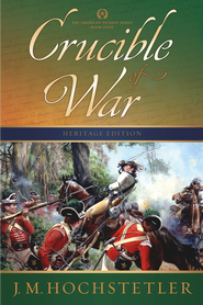 Crucible of War - eBook  -     By: J.M. Hochstetler