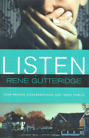 Listen  -     By: Rene Gutteridge