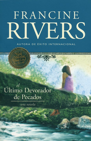 El Último Devorador de Pecados  (The Last Sin Eater)  -     By: Francine Rivers