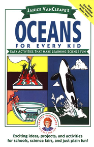 Oceans for Every Kid   -     By: Janice VanCleave