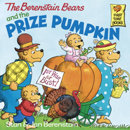 The Berenstain Bears and the Prize Pumpkin - eBook  -     By: Stan Berenstain, Jan Berenstain